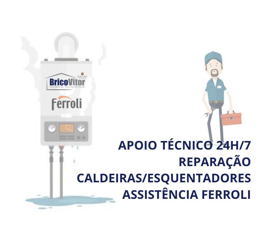 Assistência Caldeira Ferroli Alcochete,